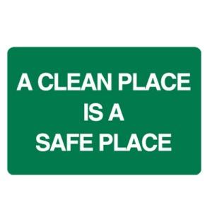 a-clean-place-is-a-safe-place